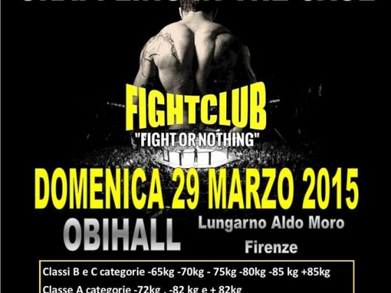 fight or nothing obi hall firenze  mma